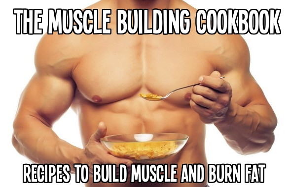 muscle building cookbook